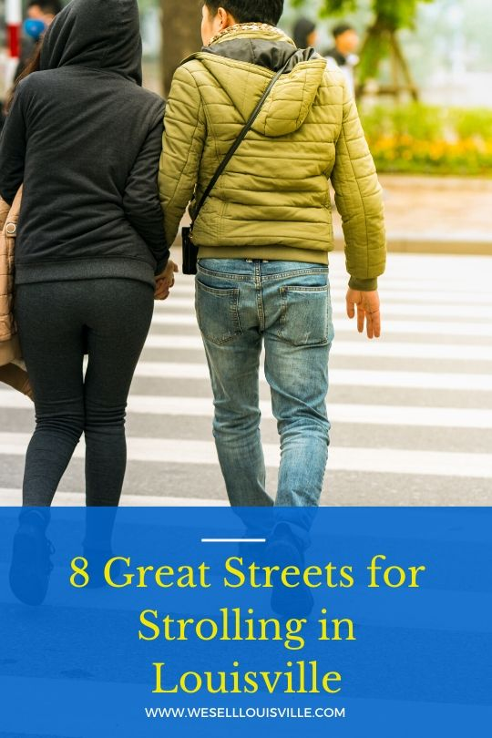 8 Great Streets for Strolling in Louisville
