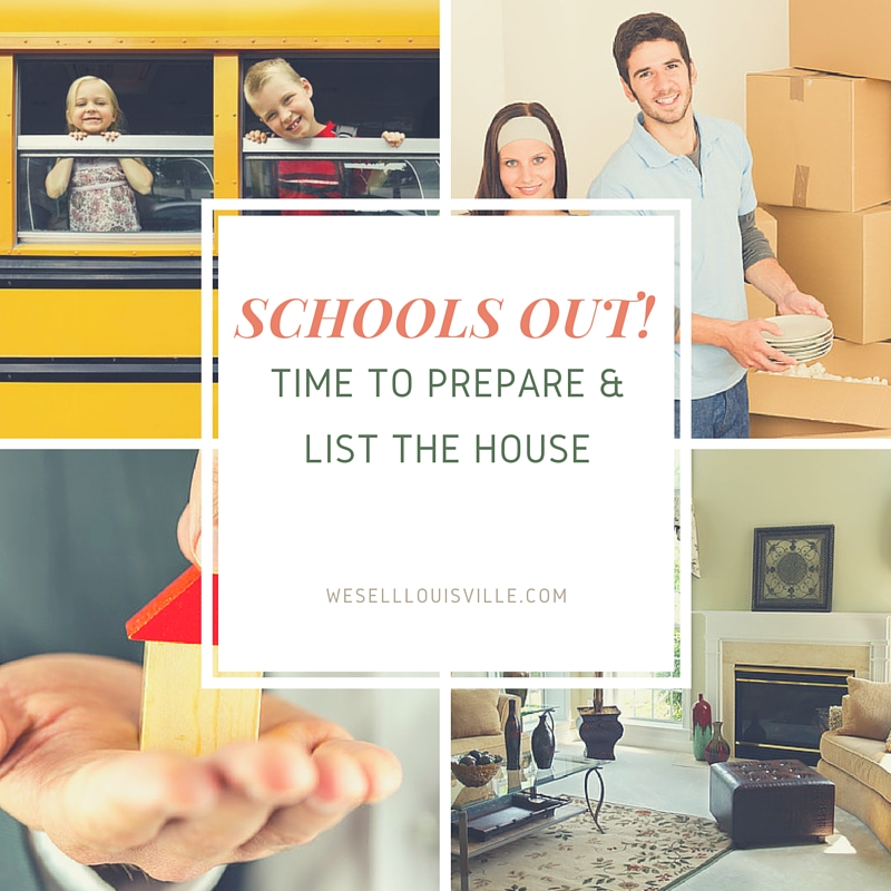 Schools out! Time to get the house ready to sell