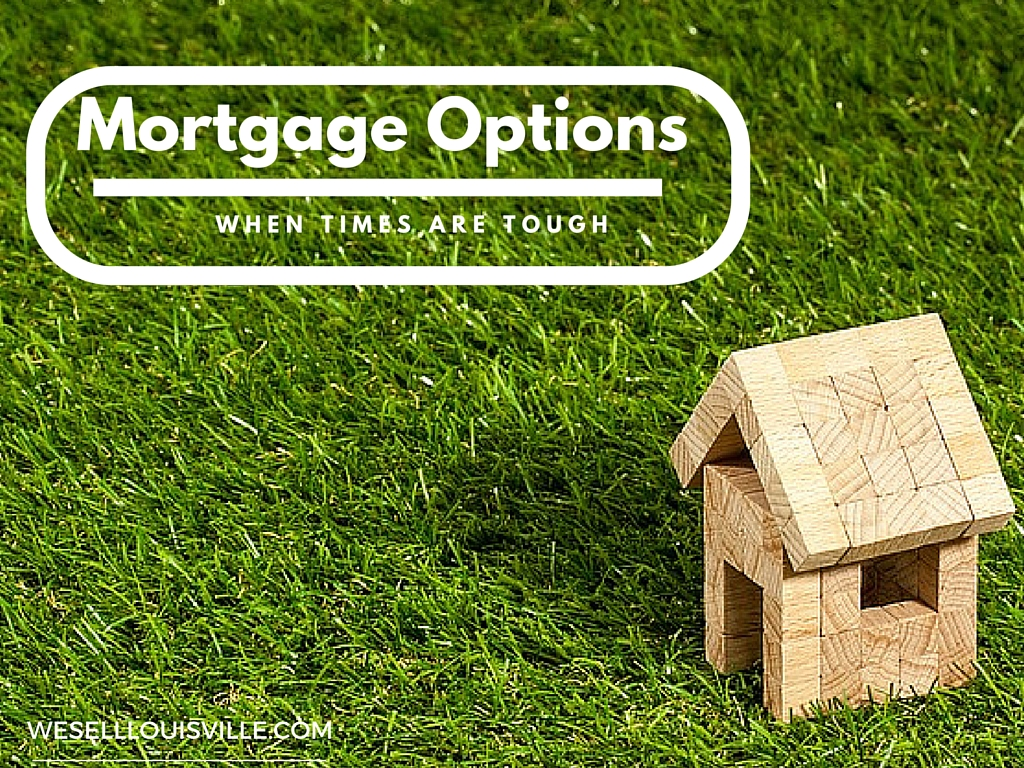 Mortgage options when you can't make the payment