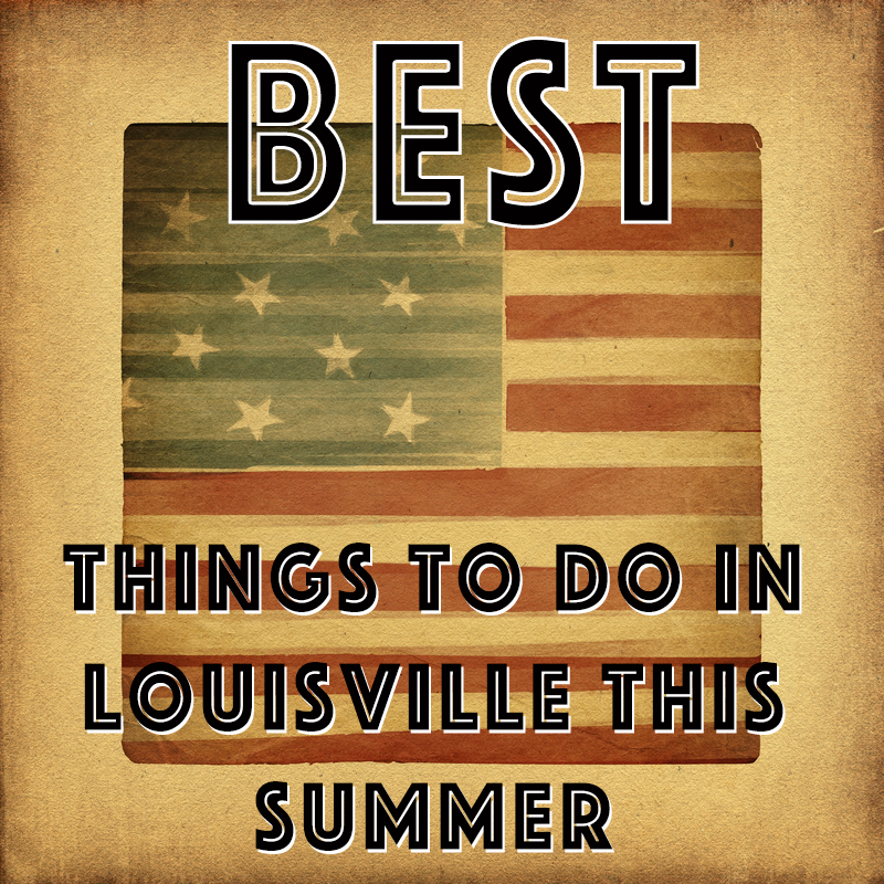 Summer Events in Louisville 2015