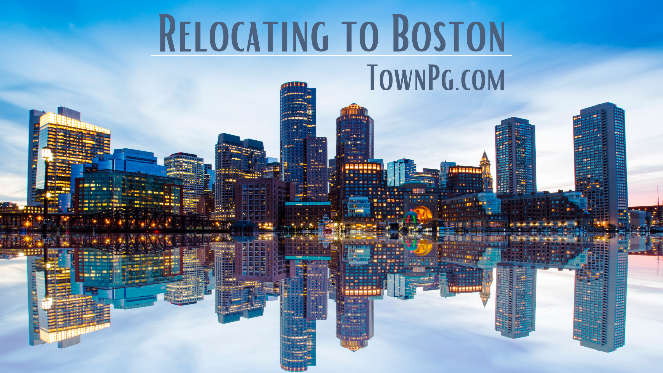 Things to Know Before Relocating to Boston