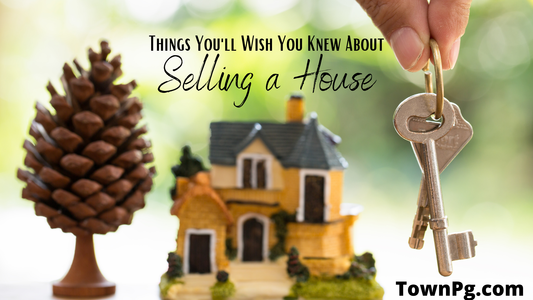 3 Things You'll Wish You Knew About Selling a House