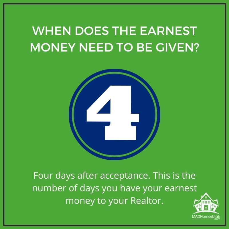 Image of a 4- and explains that 4 days is when the earnest money needs to be given after acceptance.