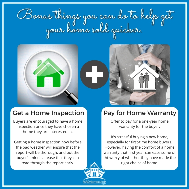 Image of two bonus tips you can do to help sell your home faster. Get a home inspection ahead of time, and offer to buy a home warranty.