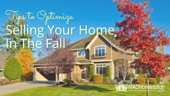 Blog Post Title Image for Tips To Optimize Selling Your Home in The Fall