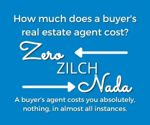 Image saying that buyer's agents cost zero, zilch, nada