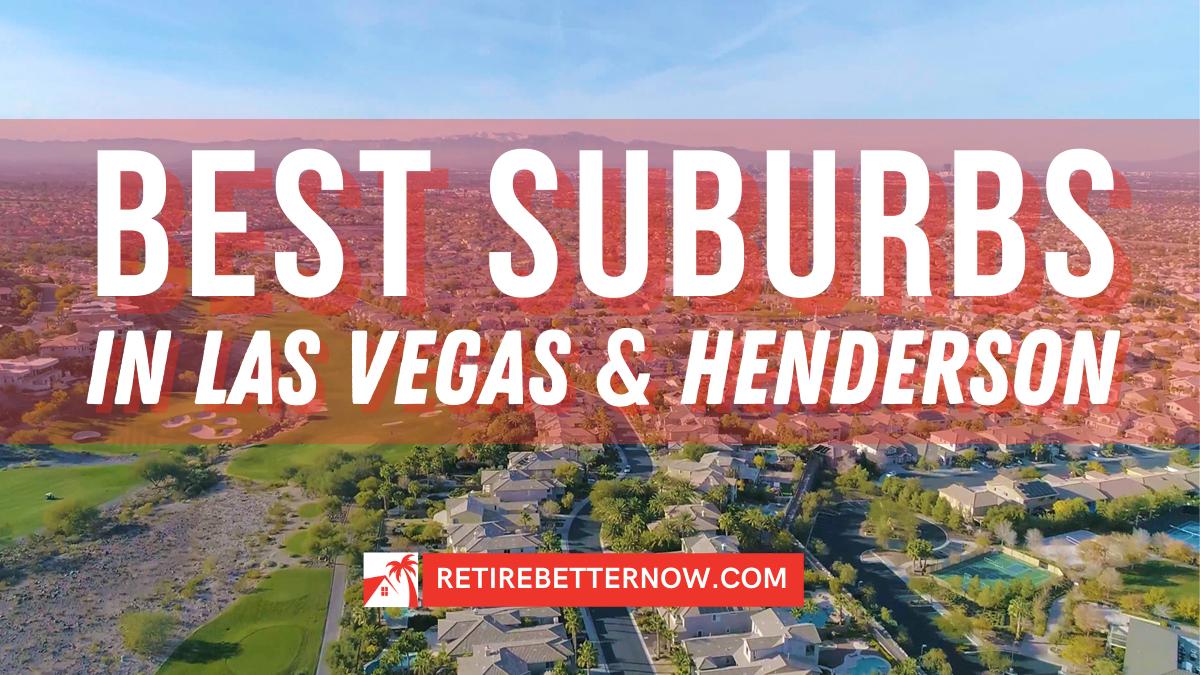 Best Suburbs in Las Vegas and Henderson