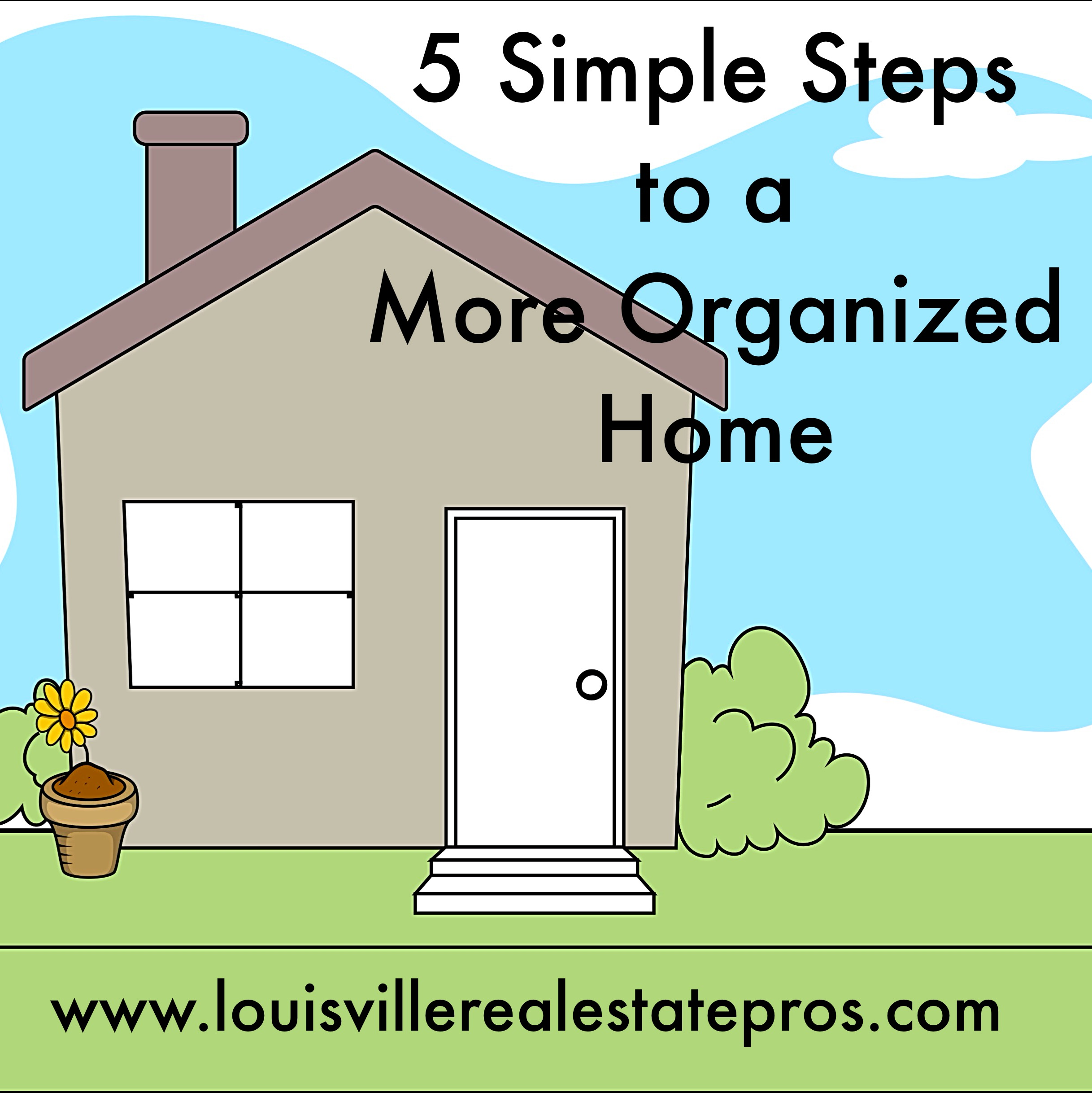 5 Simple Steps to a More Organized Home
