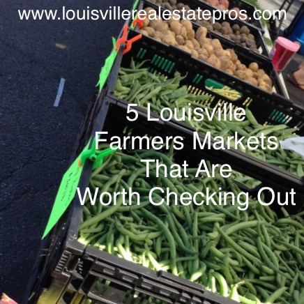 5 Louisville Farmers Markets That Are Worth Checking Out