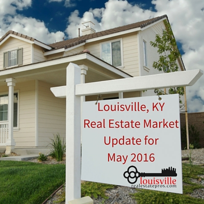 Louisville, KY Real Estate Market Update for May 2016