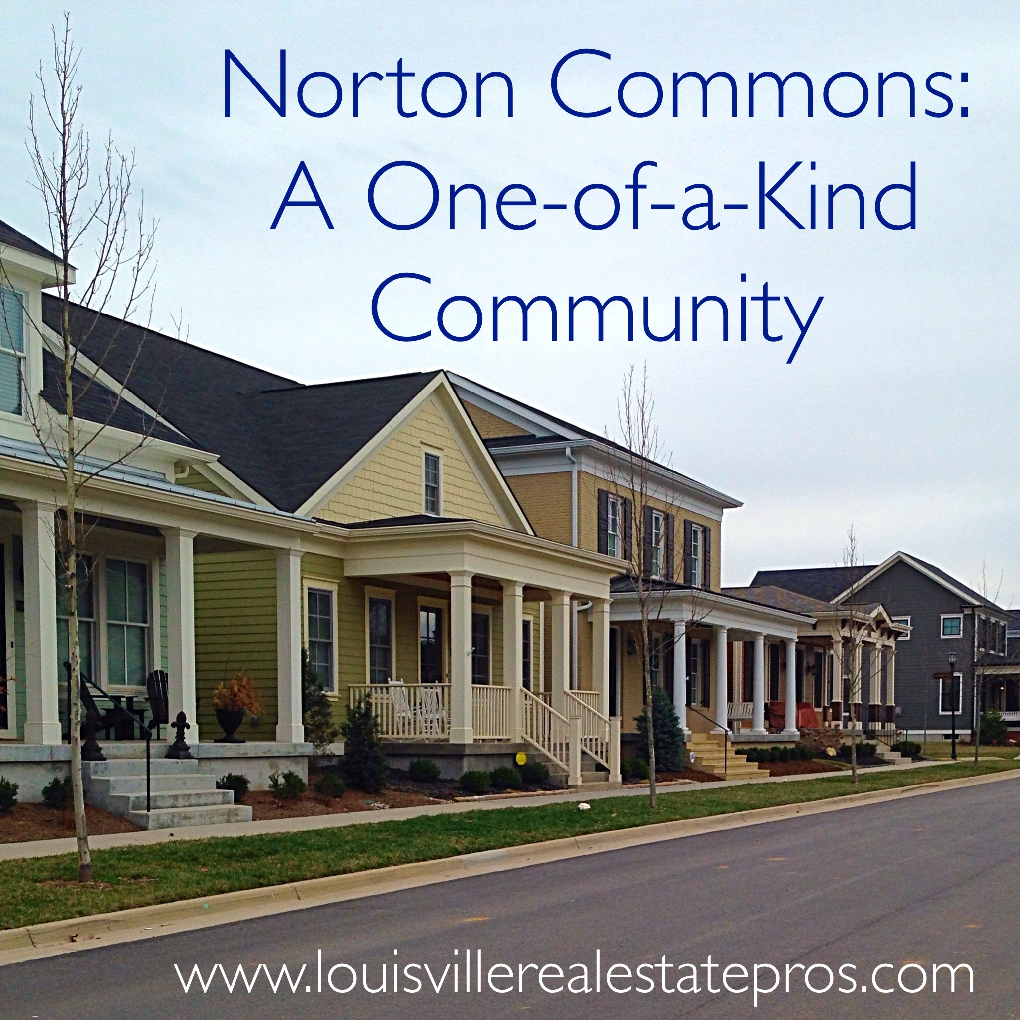 Norton Commons - A One-of-a-Kind Community Just Outside of Louisville, KY