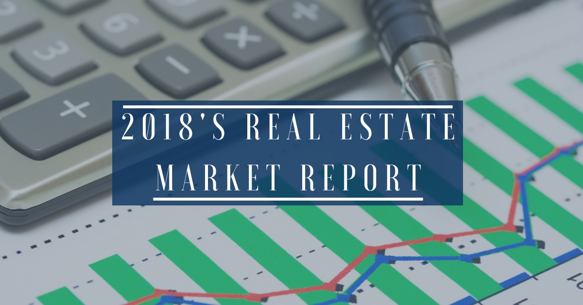 2018's Real Estate Market Report