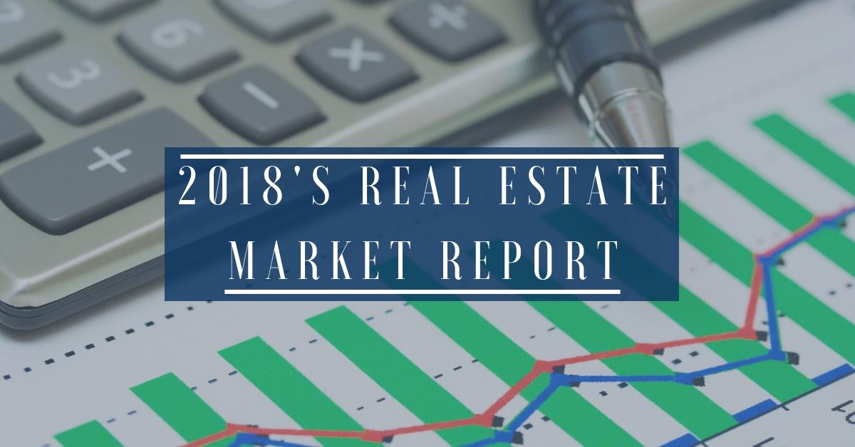 2018's Real Estate Market Report