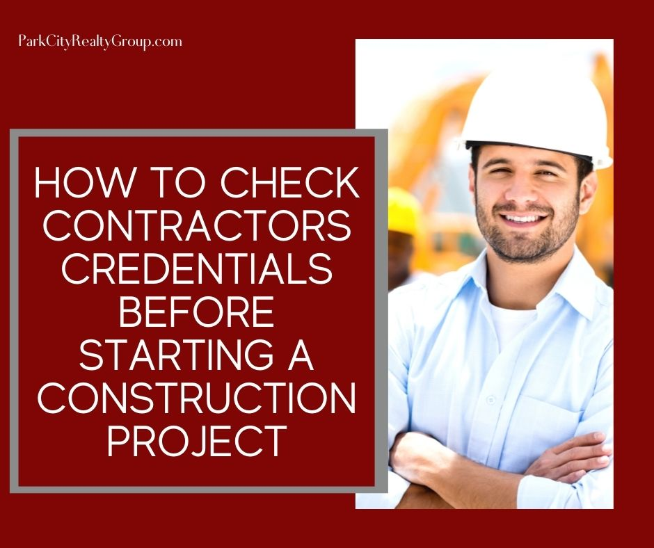 How to Check Contractors Credentials Before Starting a Construction Project
