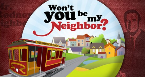 wont you be my neighbor?