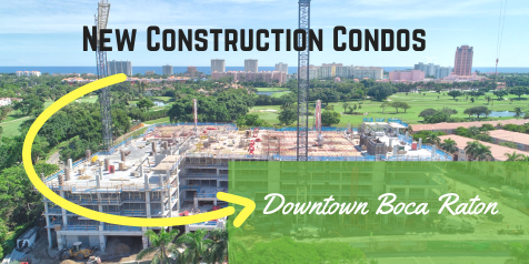New Construction Condos Downtown Boca Raton