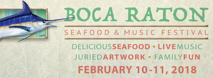 Boca Raton Seafood and Music Festival 2018