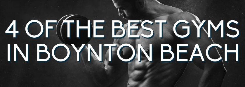 best gyms in boynton beach | blog header image