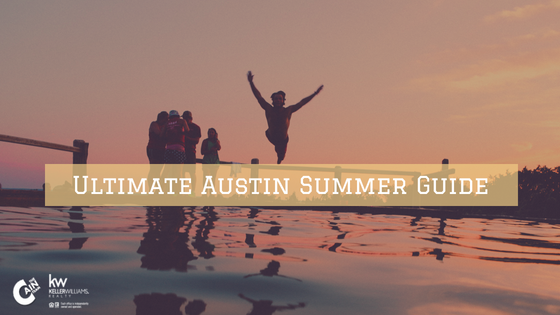 Ultimate Austin Summer Guide