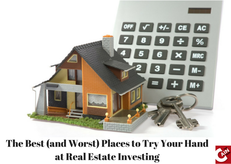 The Best (and Worst) Places to Try Your Hand at Real Estate Investing