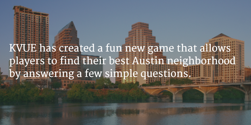 What's your best Austin neighborhood?