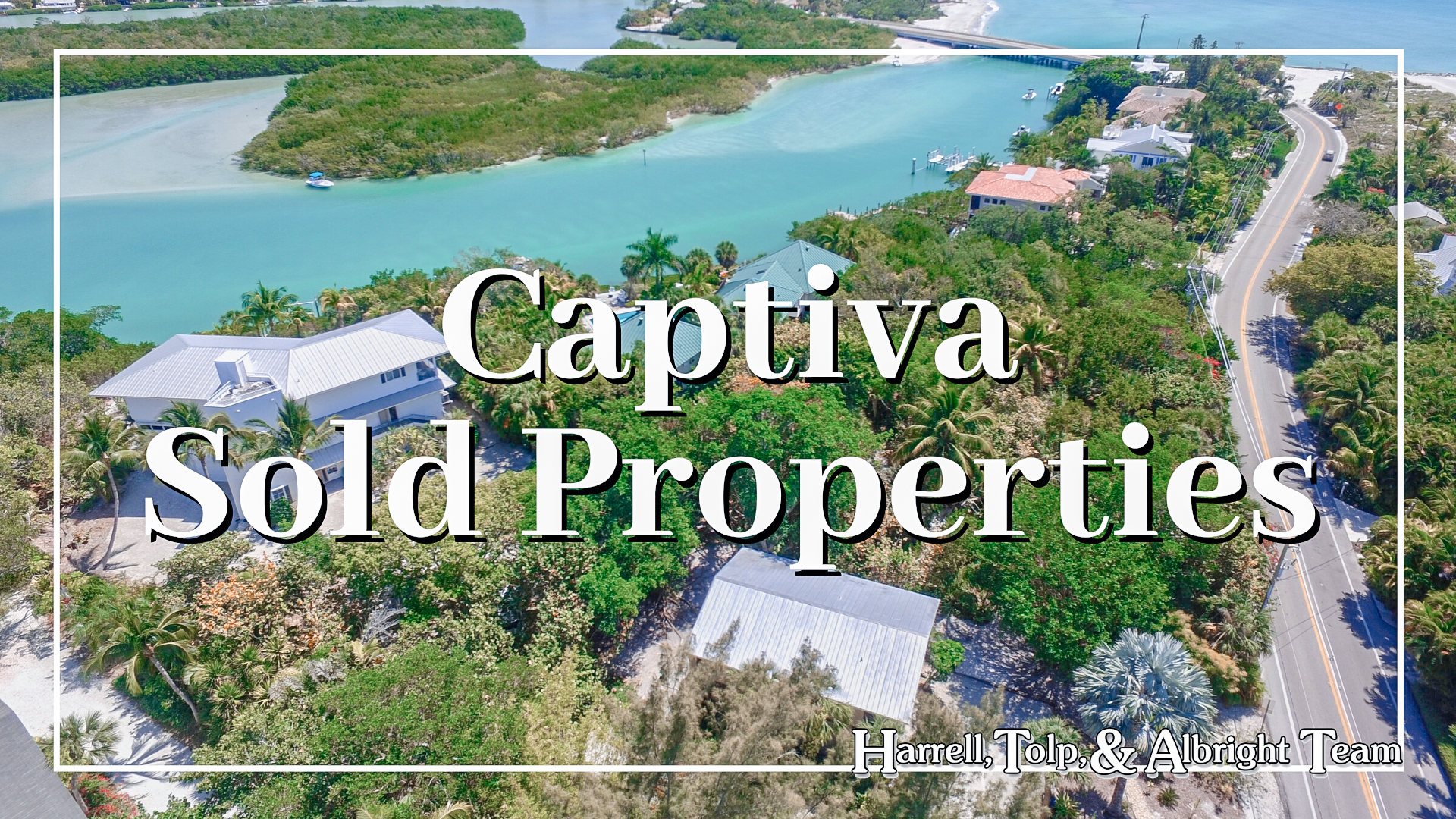 Captiva Sold Properties