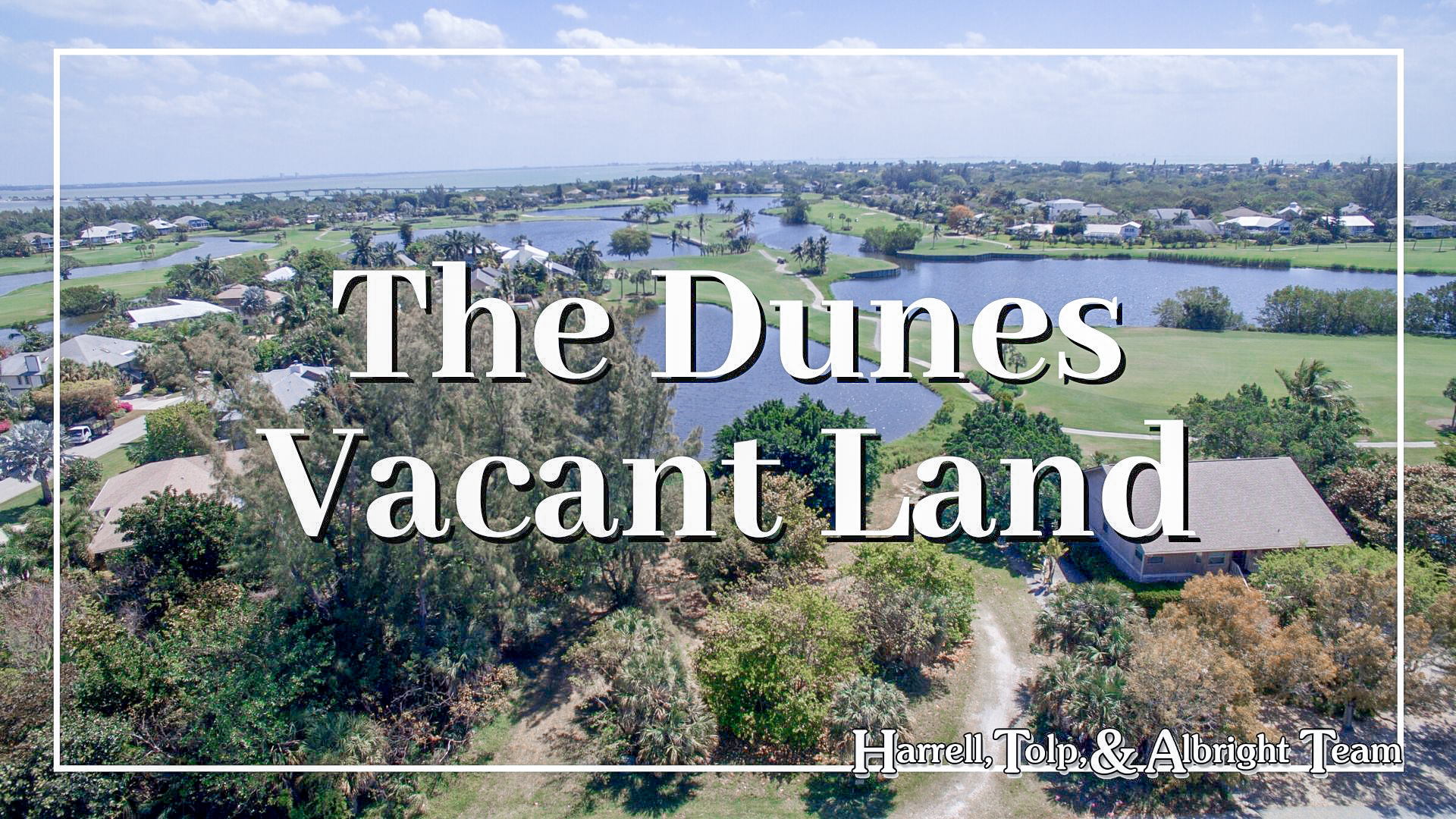 Dunes Vacant Land
