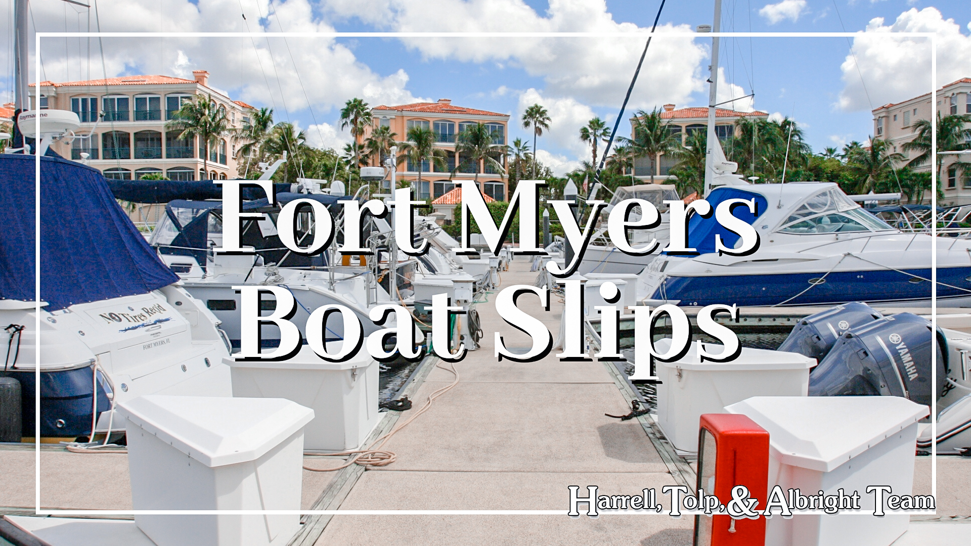 Fort Myers Boat Slips