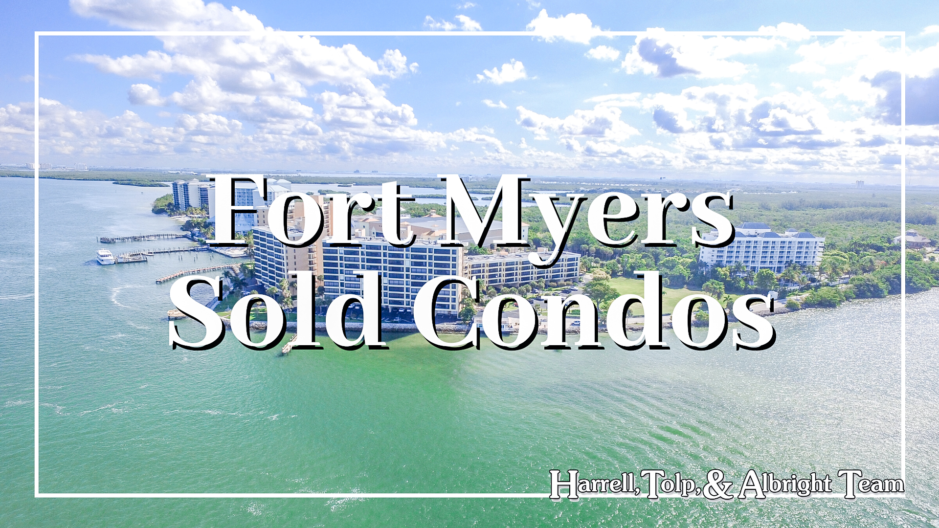 Fort Myers Sold Condos