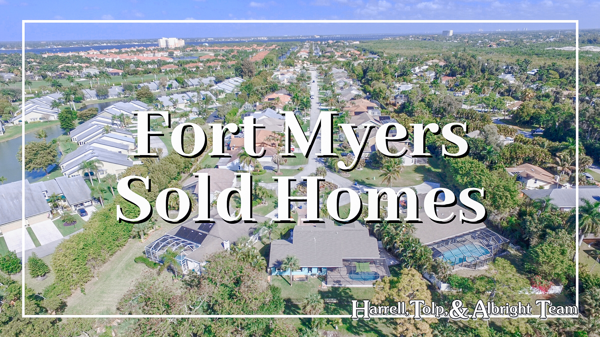 Fort Myers Sold Homes