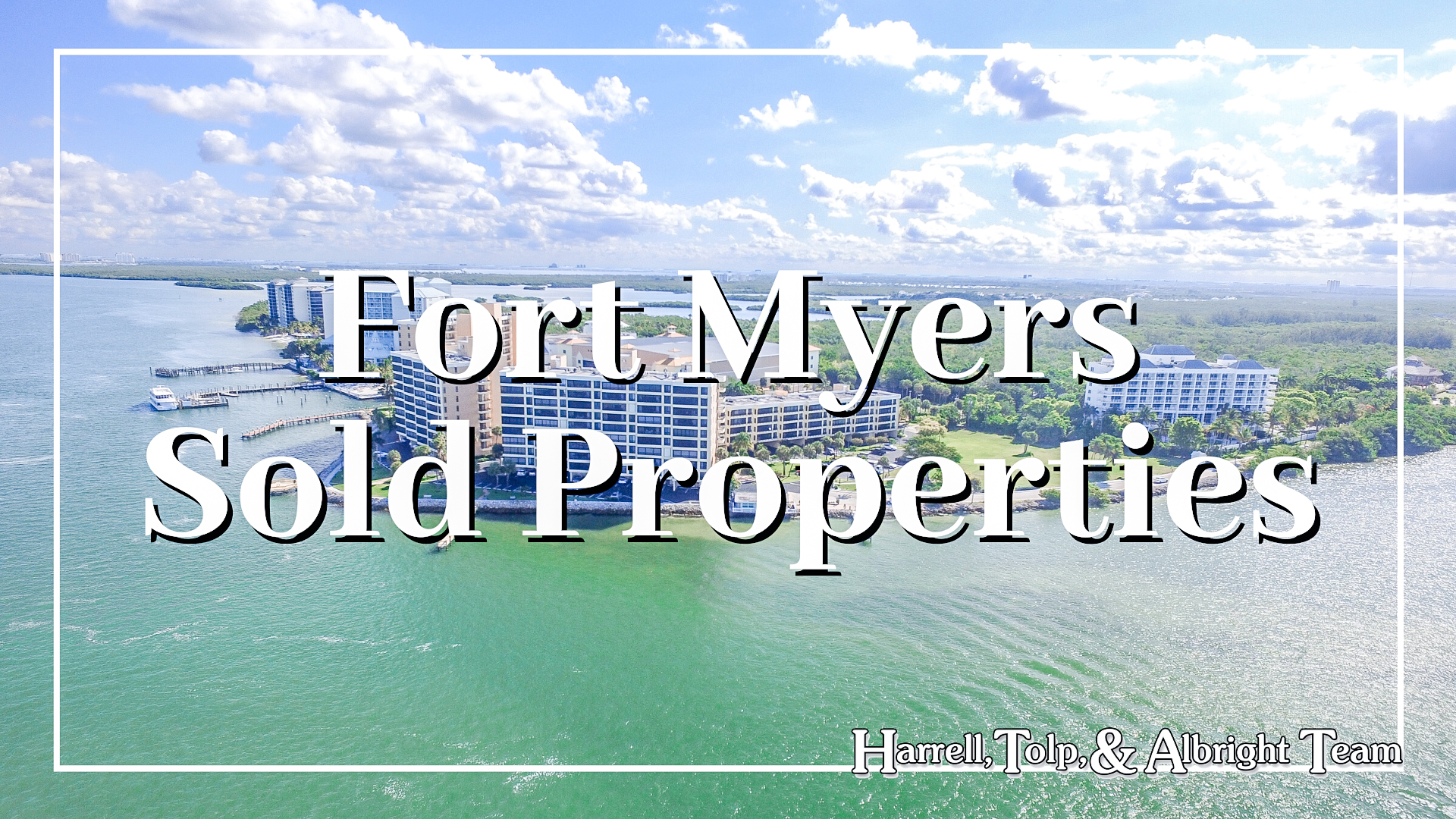 Fort Myers Sold Real Estate