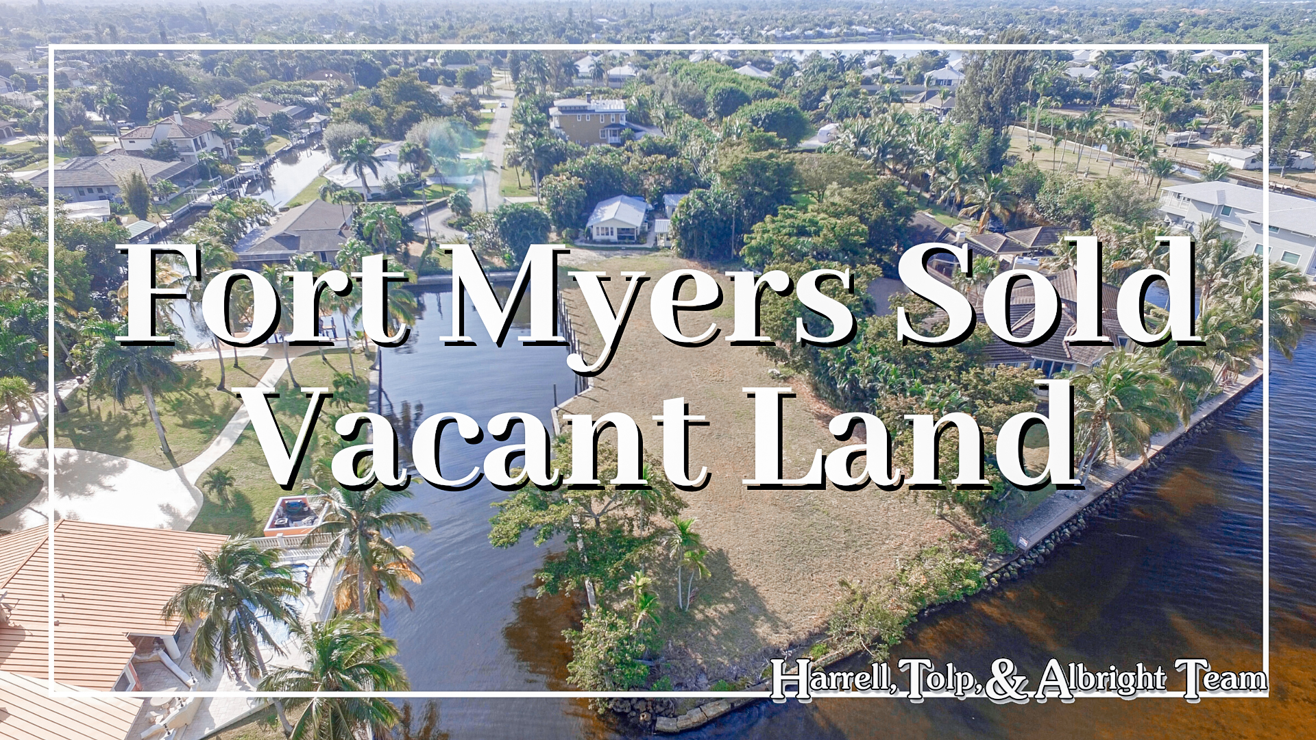 Fort Myers Sold Vacant Land
