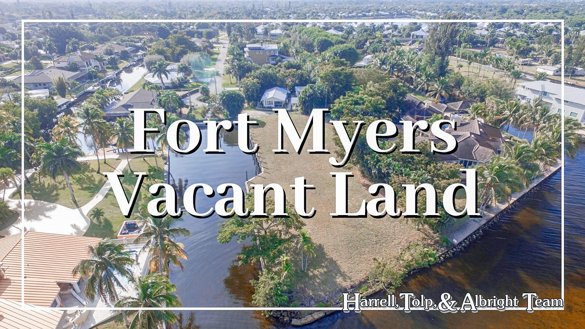 Fort Myers Vacant Land