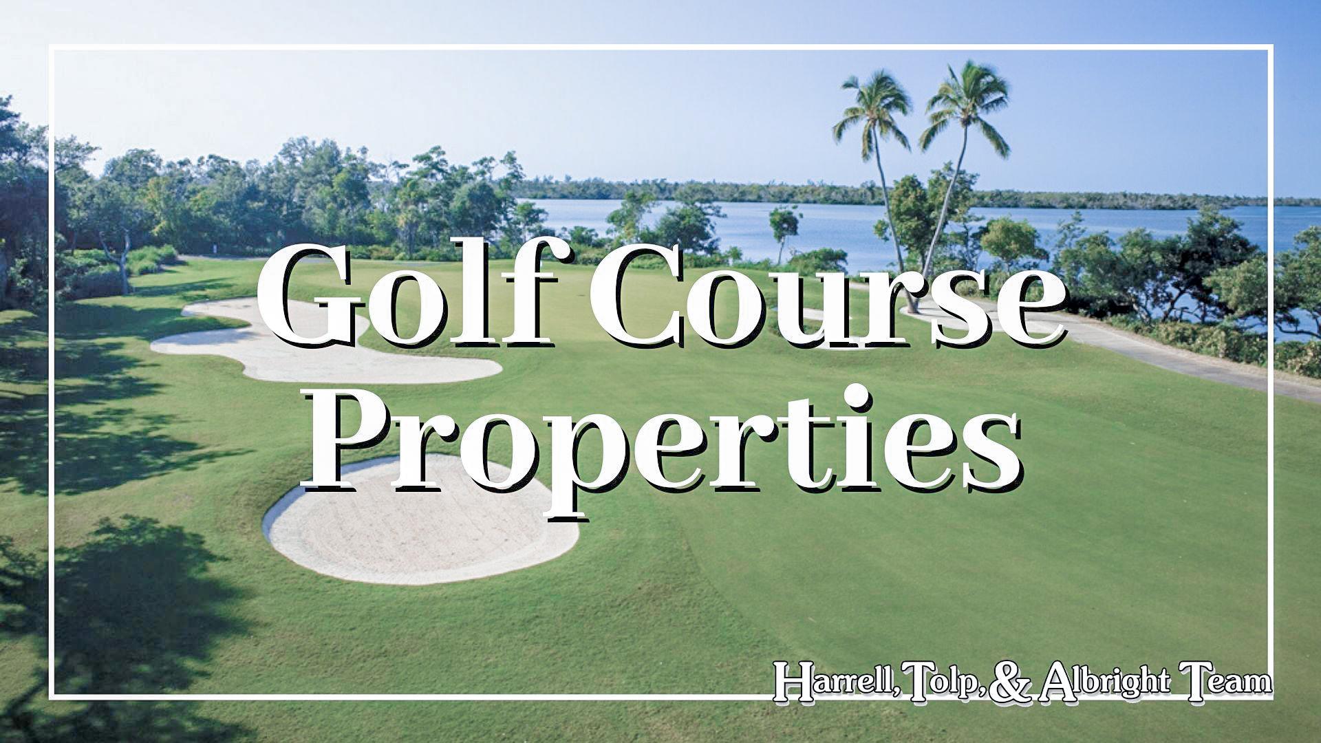 Golf Course Real Estate