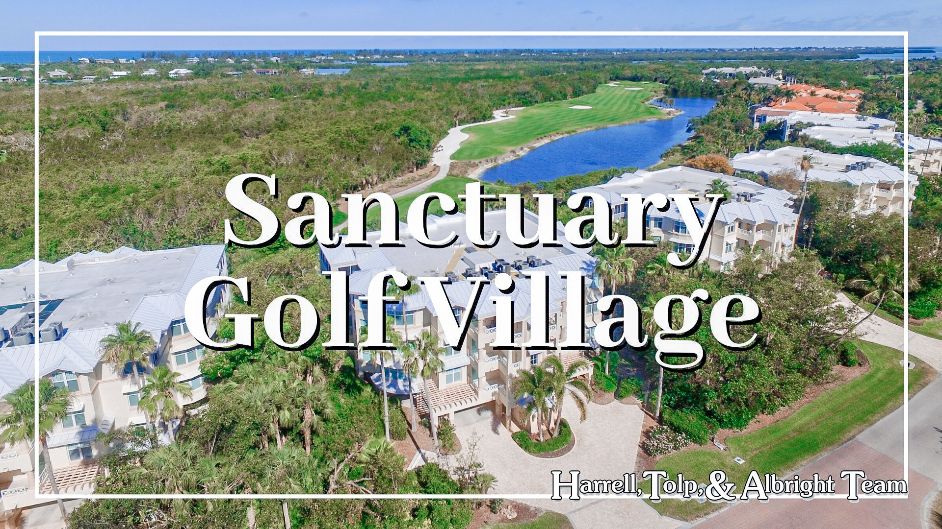 Sanctuary Golf Village