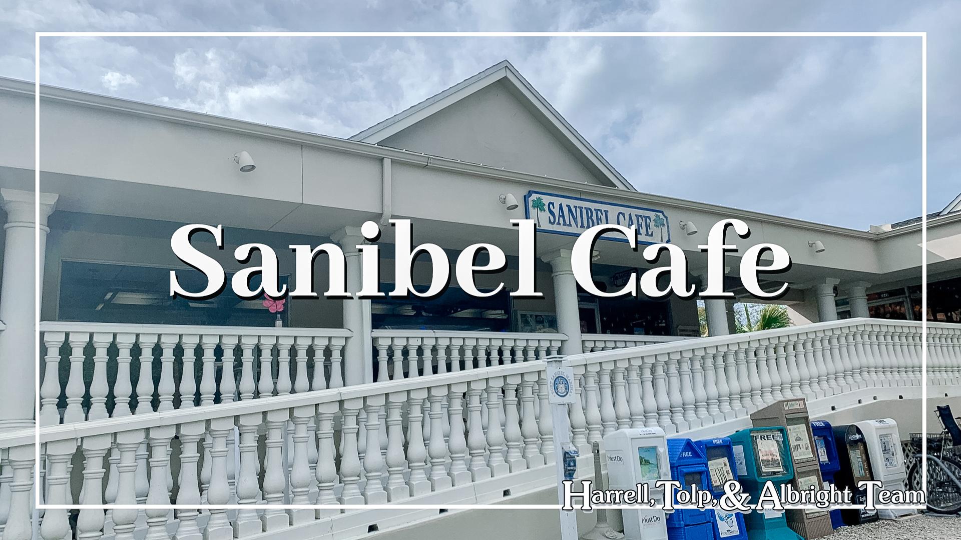 Sanibel Cafe