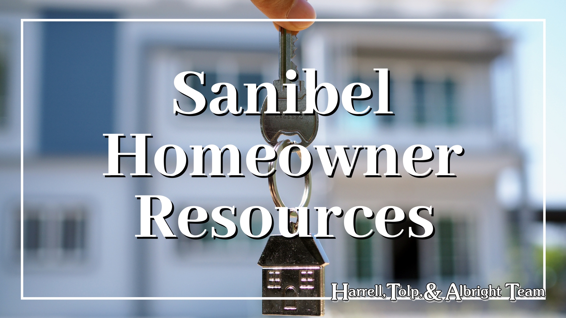 Sanibel Homeowner Resources