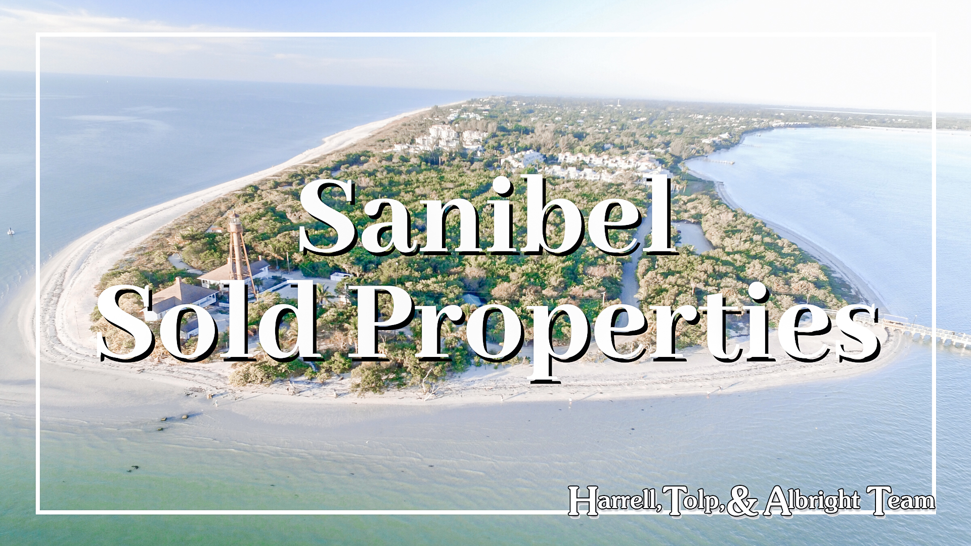 Sanibel Sold Properties