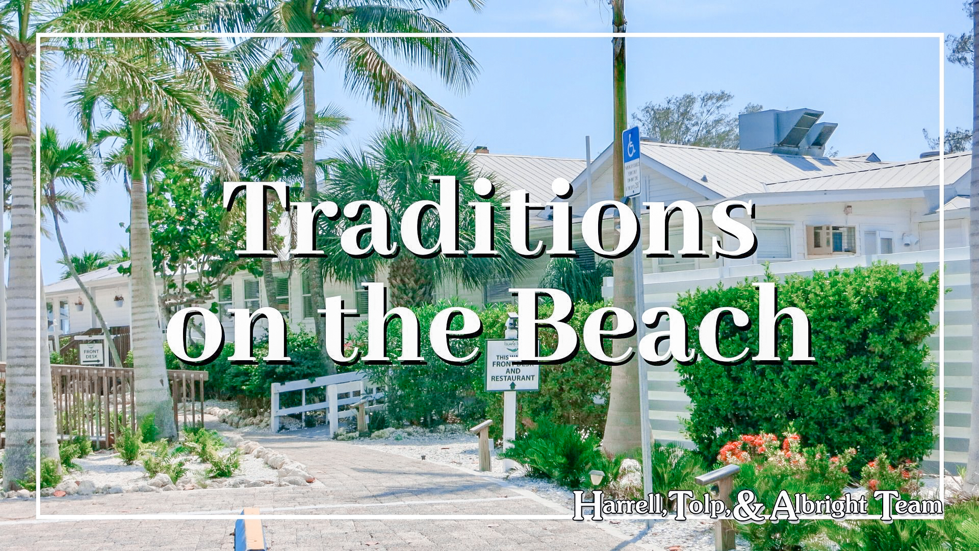 Traditions on the Beach
