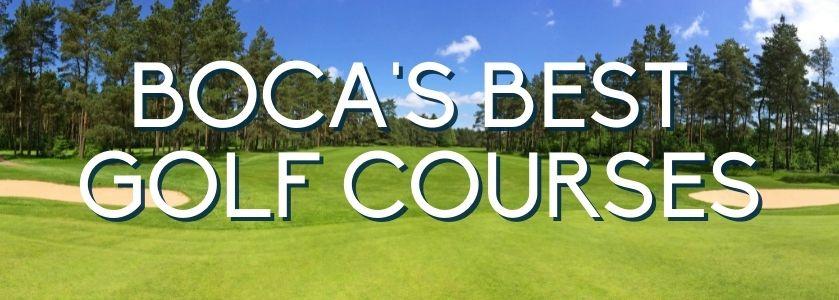 boca raton golf courses | blog header image