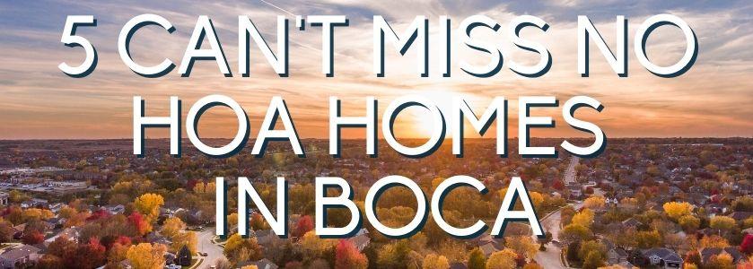 5 can't miss homes in boca | blog header image