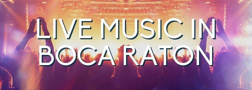 live music in boca raton | blog header image