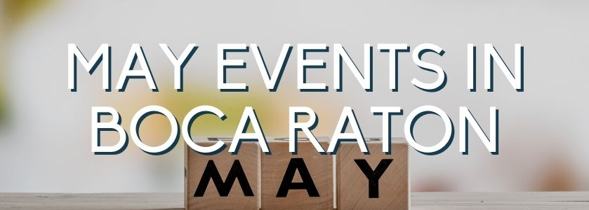 may events in boca raton | blog header image