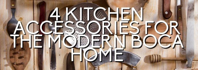 kitchen accessories for boca home