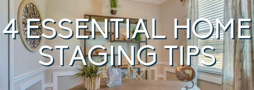 4 essential home staging tips | blog header image