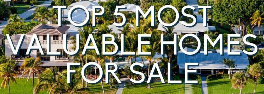 most valuable boca raton homes for sale | blog header image