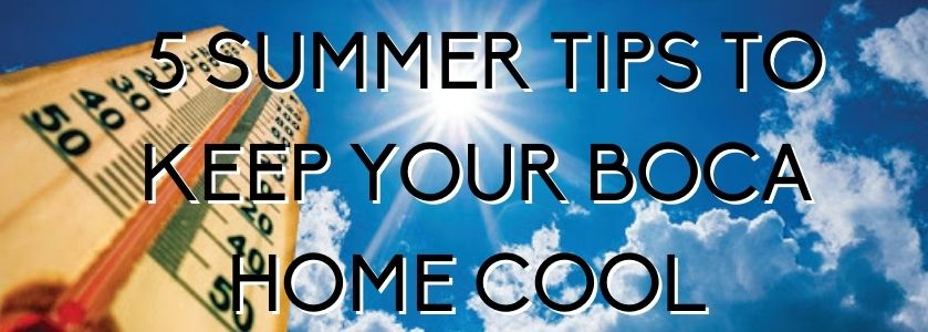 5 summer tips to keep your boca home pool