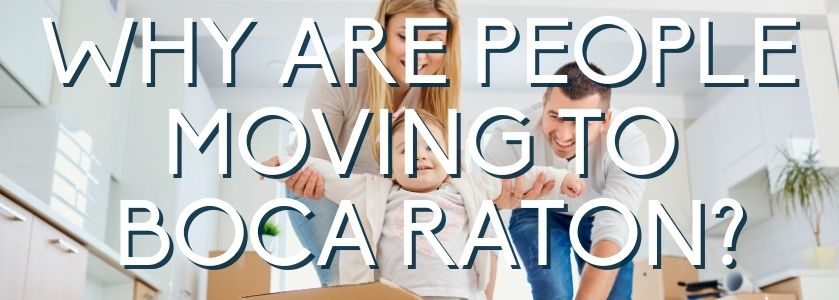 why are people moving to boca raton? | blog header image