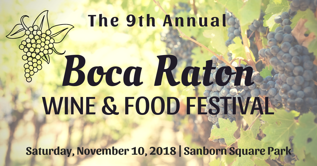 The 9th Annual Boca Raton Wine & Food Festival