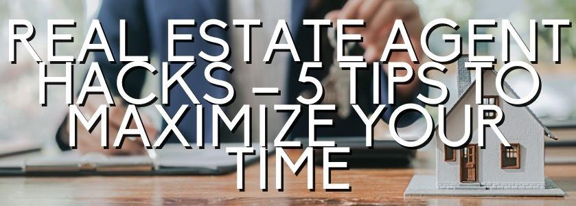 real estate time saving hacks